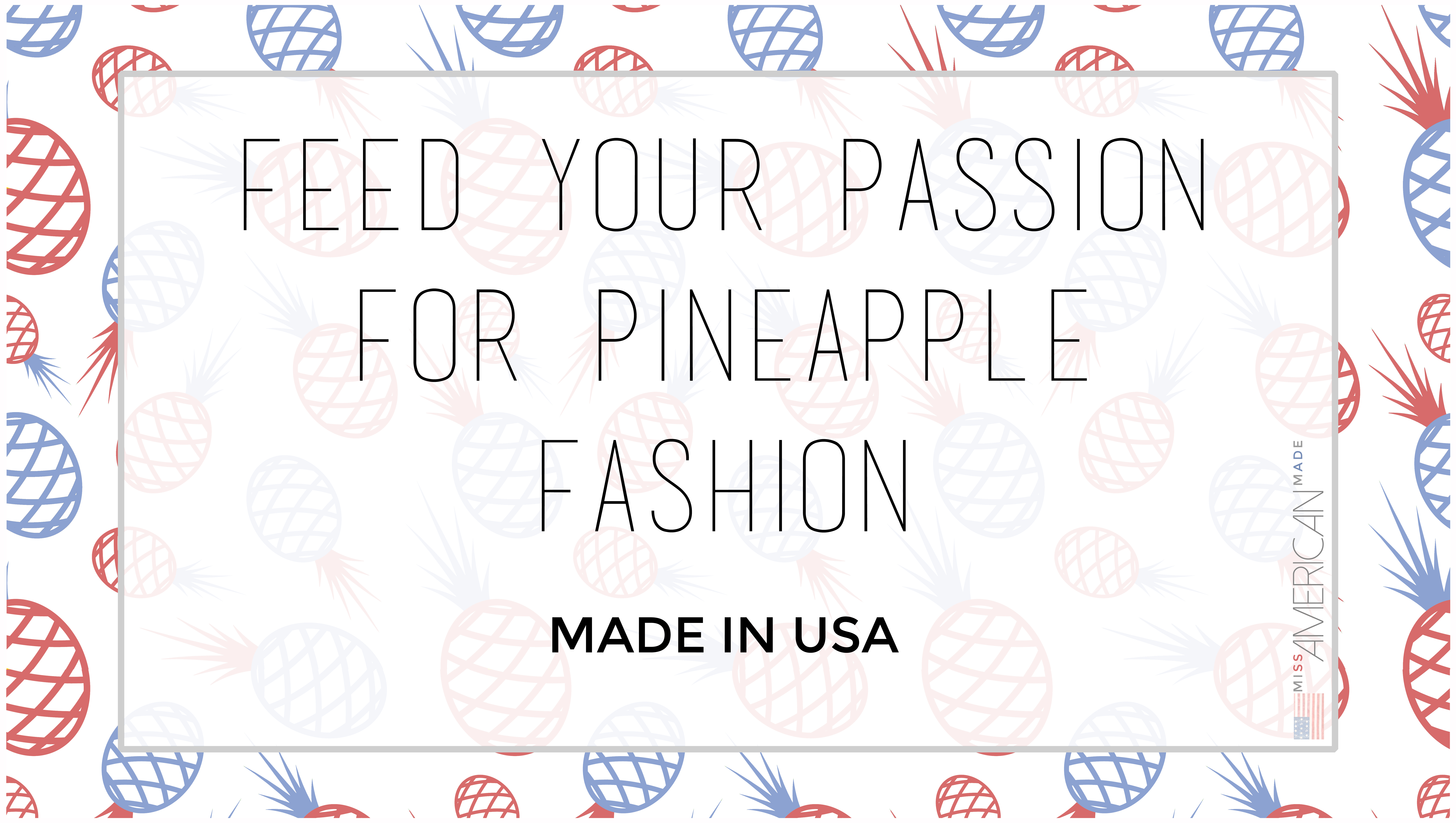 Feed your passion for pineapple fashion