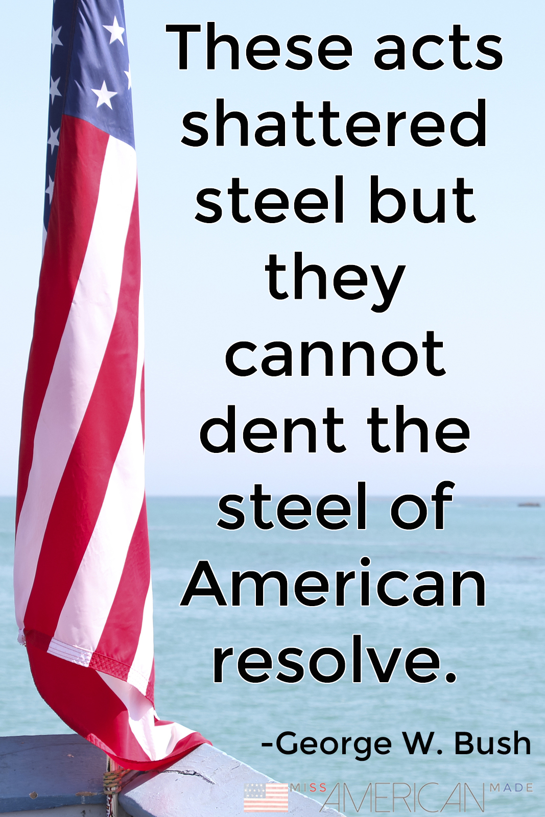 America is stronger than steel.