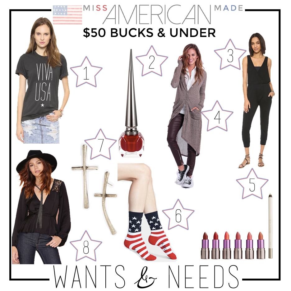 Miss American Made's Weekly Wants & Needs - 50 Bucks & UNDER!