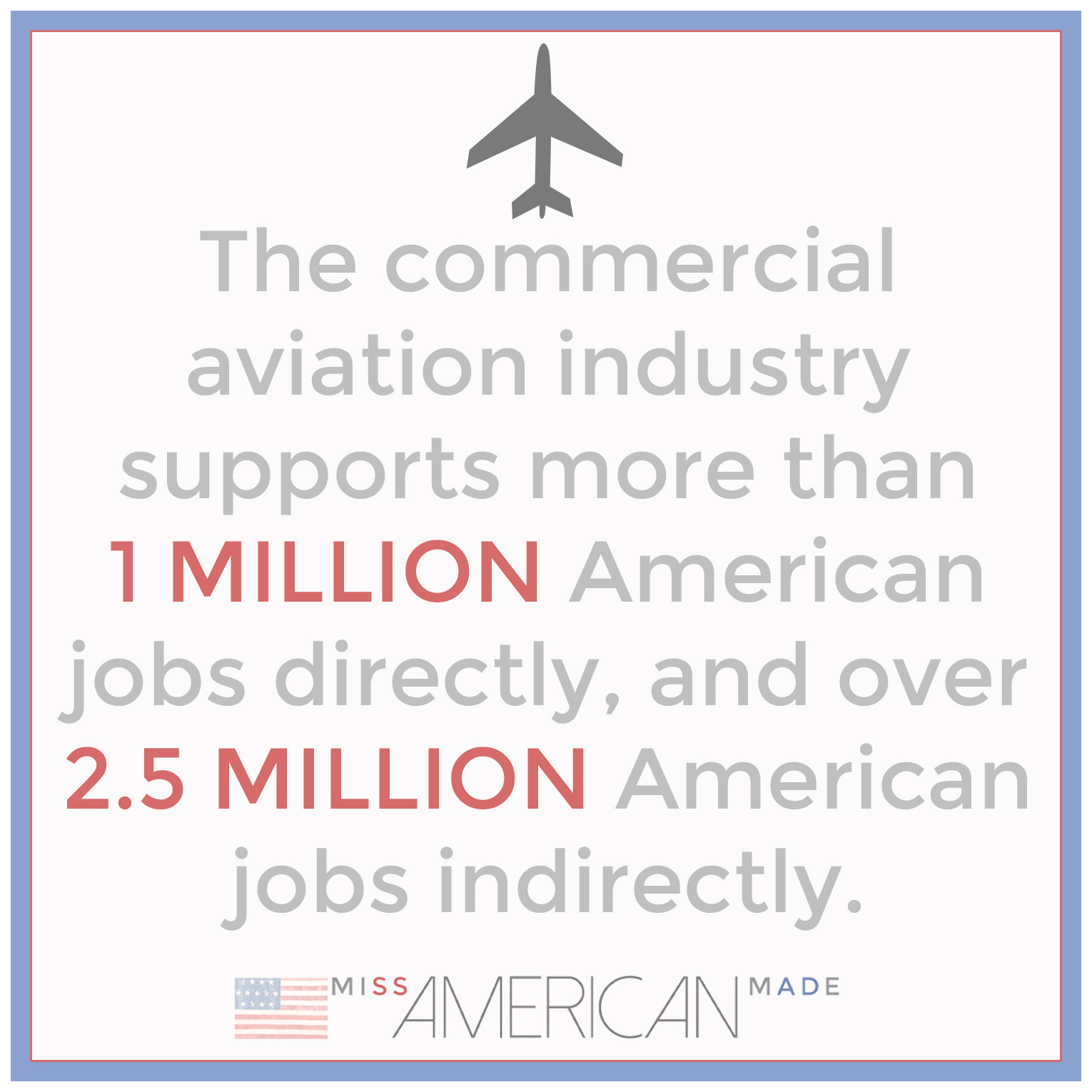 The Aviation Industry supports American Workers