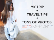 My Trip + Travel Tips + Tons of Pics!