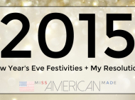 My New Year's Eve Festivities + MY 2015 Resolutions!