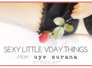 Sexy Little VDAY Things From Uye Surana