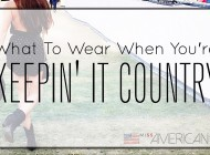 What To Wear When You're Keepin' It Country