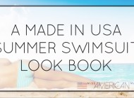 A Made In USA Summer Swimsuit Look Book!