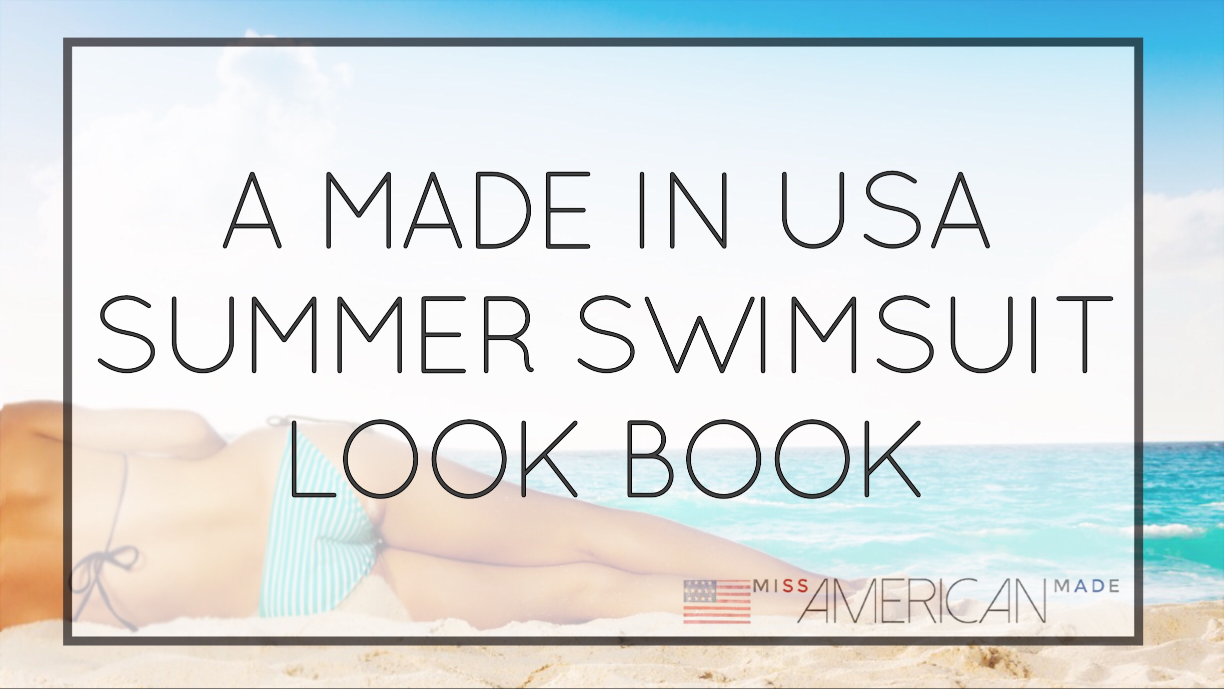 A Made In USA Summer Swimsuit Look Book! Tons of styles, brands, and colors. Check out all of these adorable swimsuits, all made in USA!